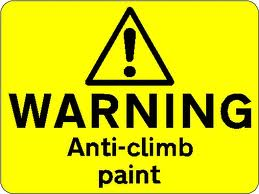 anti climb paint sign